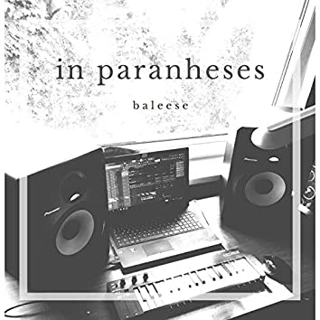 In Parantheses