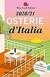 Osterie d'Italia 2020 / 21: Über 1.700 Adressen, ausgewählt und empfohlen von SLOW FOOD (Hallwag Gastronomische Reiseführer)