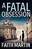 A Fatal Obsession: A gripping mystery perfect for all crime fiction readers (Ryder and Loveday, Book 1) (English Edition)