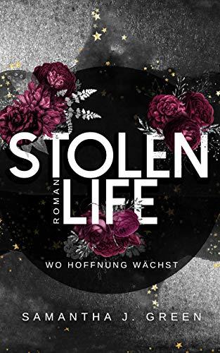 Stolen life: Wo Hoffnung wächst