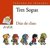 Blíster ' Días de clase ' 3º de Primaria (Literatura Infantil (6-11 Años) - Plan Lector Tres Sopas (Castellano)) - 9788466747837