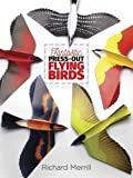 Fantastic Press-Out Flying Birds (Dover Birds)