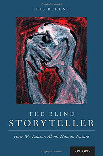 The Blind Storyteller: How We Reason About Human Nature