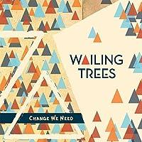 WAILING TREES [Analog]