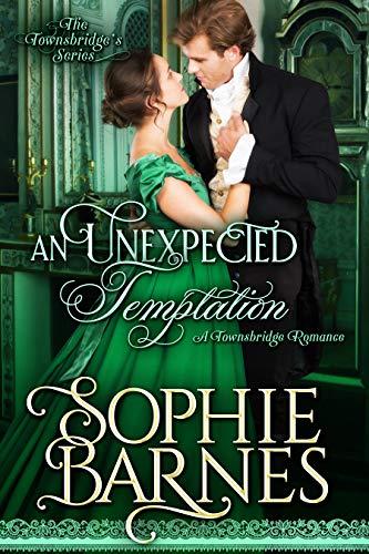 An Unexpected Temptation (The Townsbridges Book 5)