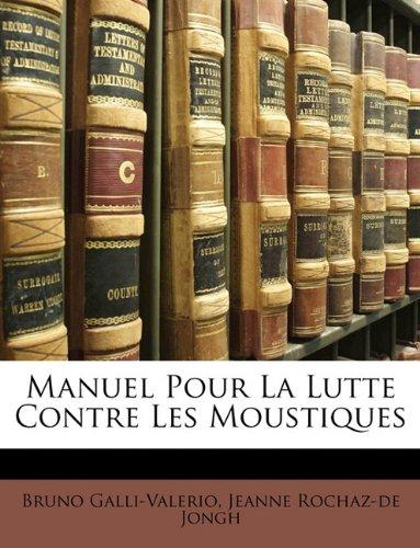 Manuel Pour La Lutte Contre Les Moustiques PDF Books