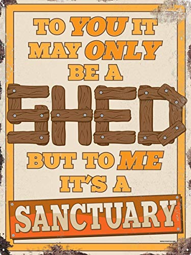 WANLN Not Just A Shed It's A Sanctuary Metal Tin Sign Home Garage Bar Supplies Lightweight and Interesting Outdoor Decoration 12 X 8 Inch