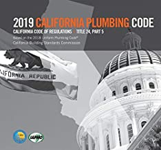 2019 CALIFORNIA PLUMBING CODE (2019 Edition -California Title 24)