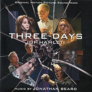 Three Days (Of Hamlet) [Original Motion Picture Soundtrack]