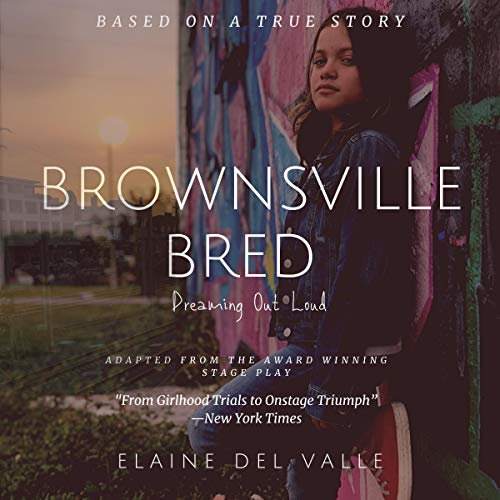 Brownsville Bred Audiobook By Elaine Del Valle cover art
