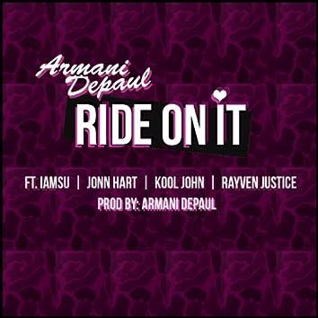 Ride on It (feat. Iamsu, John Hart, Kool John & Rayven Justice)