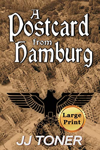 A Postcard from Hamburg: Large Print Edition (The Black Orchestra, Band 3)