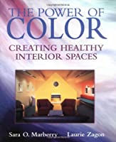 The Power of Color: Creating Healthy Interior Spaces (Construction Business & Management Library) by Sara O. Marberry Laurie Zagon(1995-05-01)