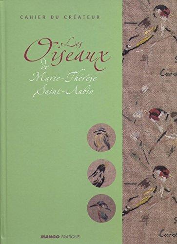 Les oiseaux de Marie-Thérèse Saint-Aubin