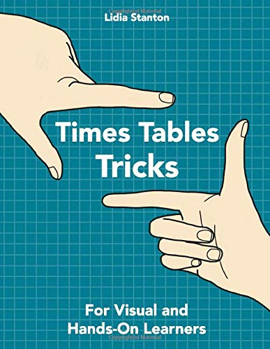 Times Tables Tricks: For Visual and Hands-On Learners