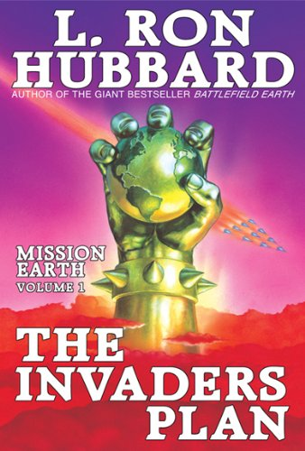 Mission Earth Volume 1: The Invaders Plan (English Edition)