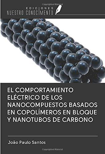 EL COMPORTAMIENTO ELÉCTRICO DE LOS NANOCOMPUESTOS BASADOS EN COPOLÍMEROS EN BLOQUE Y...