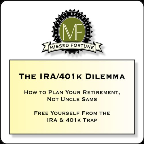 The IRA/401k Dilemma audiobook cover art