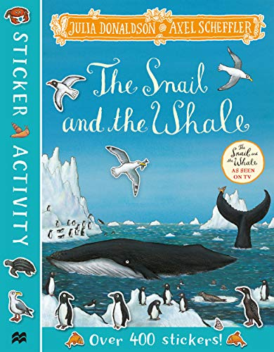 Donaldson, J: Snail and the Whale Sticker Book