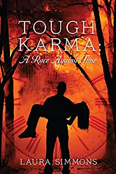 Tough Karma: A Race Against Time (Karma Series Book 1) by [Laura Simmons]