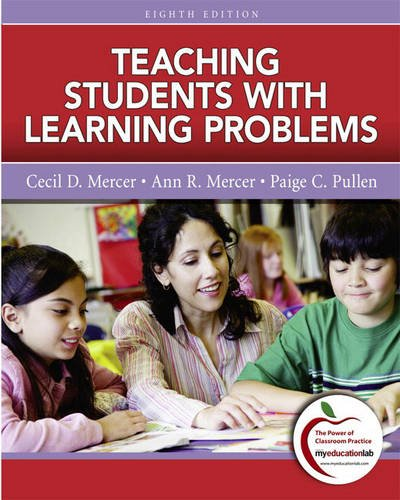 Compare Textbook Prices for Teaching Students with Learning Problems 8 Edition ISBN 9780137033782 by Mercer, Cecil,Mercer, Ann,Pullen, Paige