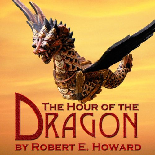 The Hour of the Dragon audiobook cover art