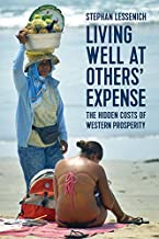 Living Well at Others' Expense: The Hidden Costs of Western Prosperity