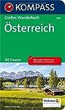 KOMPASS Großes Wanderbuch Österreich: Großes Wanderbuch mit Extra Tourenguide zum Herausnehmen, 110 Touren, GPX-Daten...