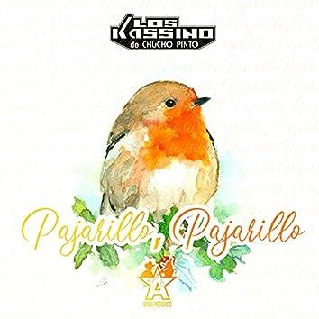 Pajarillo, Pajarillo