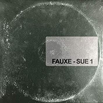 FAUXE-SUE 1