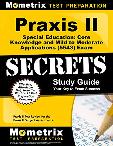 Compare Textbook Prices for Praxis II Special Education: Core Knowledge and Mild to Moderate Applications 5543 Exam Secrets Study Guide: Praxis II Test Review for the Praxis II: Subject Assessments Stg Edition ISBN 9781627331579 by Praxis II Exam Secrets Test Prep Team