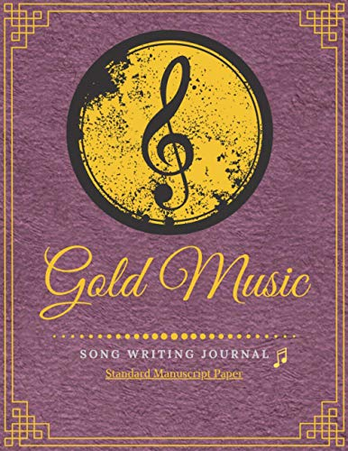 """Blank Sheet Staff Paper Music Gold Notebook: Standard Manuscript Paper Large Song Writing Journal With Elegant Purple Cover 