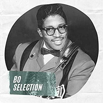 Bo Selection