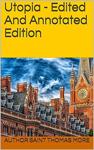 Utopia - Edited And Annotated Edition (English Edition)
