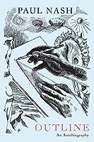 Paul Nash: Outline: An Autobiography