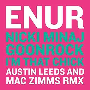 I'm That Chick (Austin Leeds and Mac Zimms Remix)