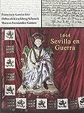 1444. Sevilla en guerra (Inventarios y Catálogos)