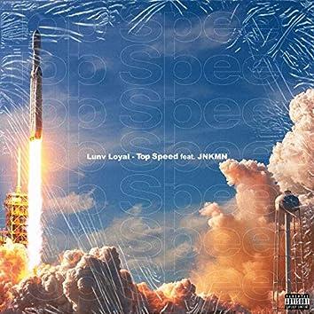 Top Speed (feat. JNKMN)