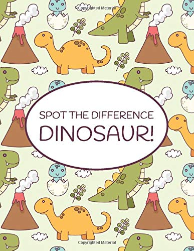Spot the Difference Dinosaur!: A Fun Search and Find Books for Children 6-10 years old (Activity Book for Kids, Band 9)