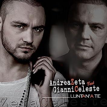 Luntan'a te (feat. Gianni Celeste)