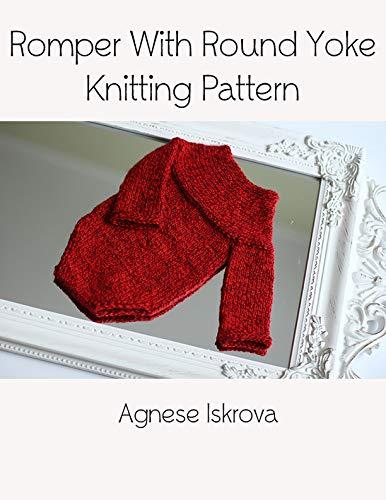 Romper With Round Yoke Knitting Pattern