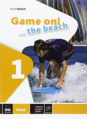 Game on! The beach. Libro vacanze. Per la Scuola media. Con CD Audio. Con espansione online: 1