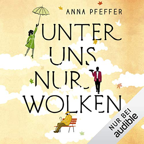 Unter uns nur Wolken                   By:                                                                                                                                 Anna Pfeffer                               Narrated by:                                                                                                                                 Elmar Börger                      Length: 6 hrs and 57 mins     Not rated yet     Overall 0.0