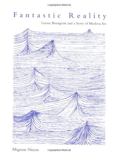 Fantastic Reality: Louise Bourgeois and a Story of Modern Art (October Books)の詳細を見る