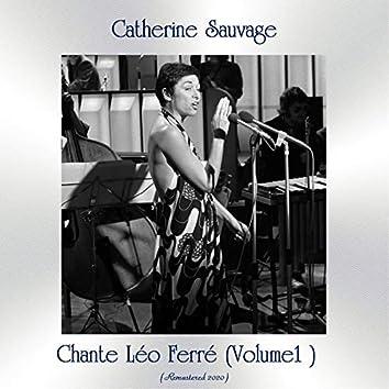 Chante Léo Ferré ( Volume 1 ) (Remastered 2020)