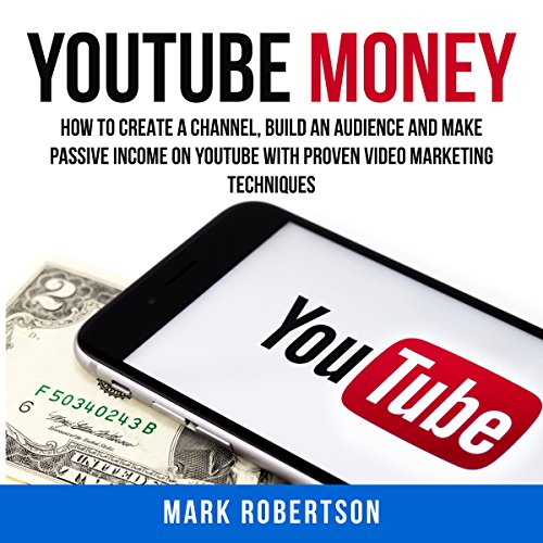 Youtube Money Audiobook By Mark Robertson cover art