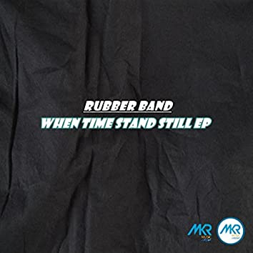 When Time Still Stand EP