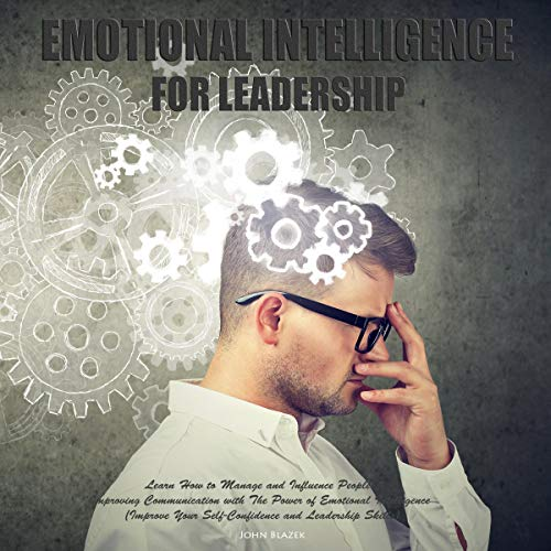 Emotional Intelligence for Leadership  By  cover art