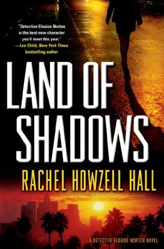 Land of Shadows (Detective Elouise Norton Book 1) (English Edition)