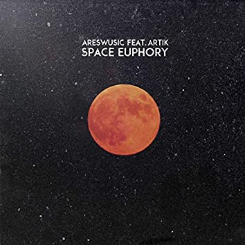 Space Euphory (feat. Artik)